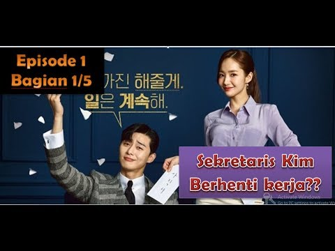 What's Wrong With Secretary Kim - sub indo - episode 1 bagian 1/5#