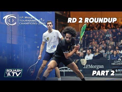 Squash: J.P. Morgan Tournament of Champions 2020 - Men's Rd 2 Roundup [Pt.2]