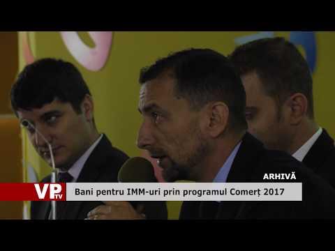 Bani pentru IMM-uri prin programul Comerț 2017
