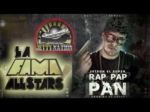 Jetson El Super - Rap Pap Pan
