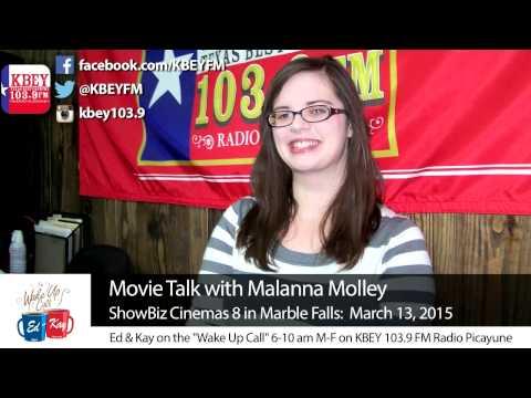Movie Talk with ShowBiz Cinemas 8's Malanna Molley: 3/13/15