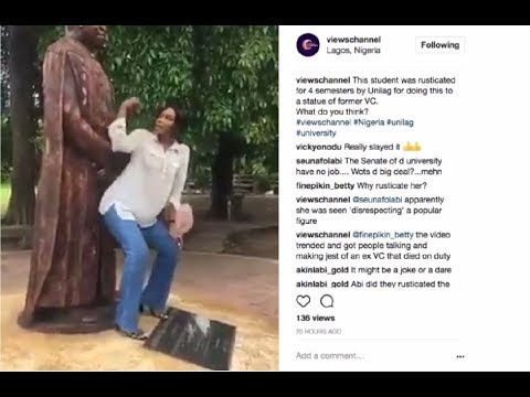 Video Of Rusticated Unilag Girl That Was Twerking To Late Vice Chancellor Statue