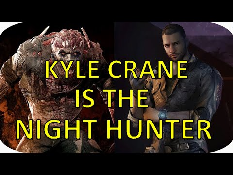 Dying Light The Following - Kyle Crane Is The Night Hunter Theory ( Following Ending Explained )