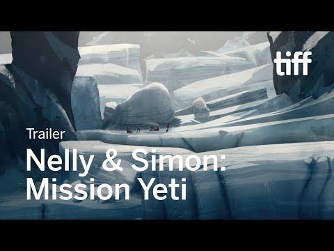 NELLY & SIMON: MISSION YETI Trailer | TIFF Kids 2018