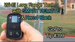 Video Wi-Fi Range Test with GoPro Smart Remote & Hero4 Black - GoPro Tip #399 MP3, 3GP, MP4, WEBM, AVI, FLV November 2018