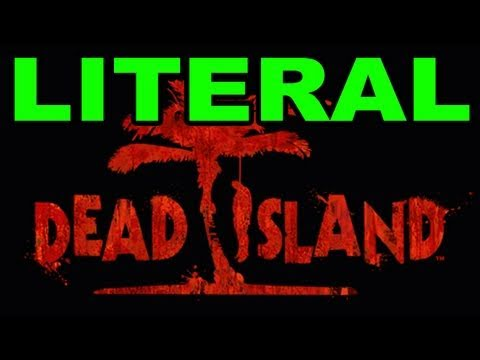 island - Get the MP3!: http://bit.ly/LiteralDeadIslandiTunes Fans! http://facebook.com/tobyturnerfans Click to Tweet! http://tinyurl.com/LiteralDeadIslandRT TobyGames...