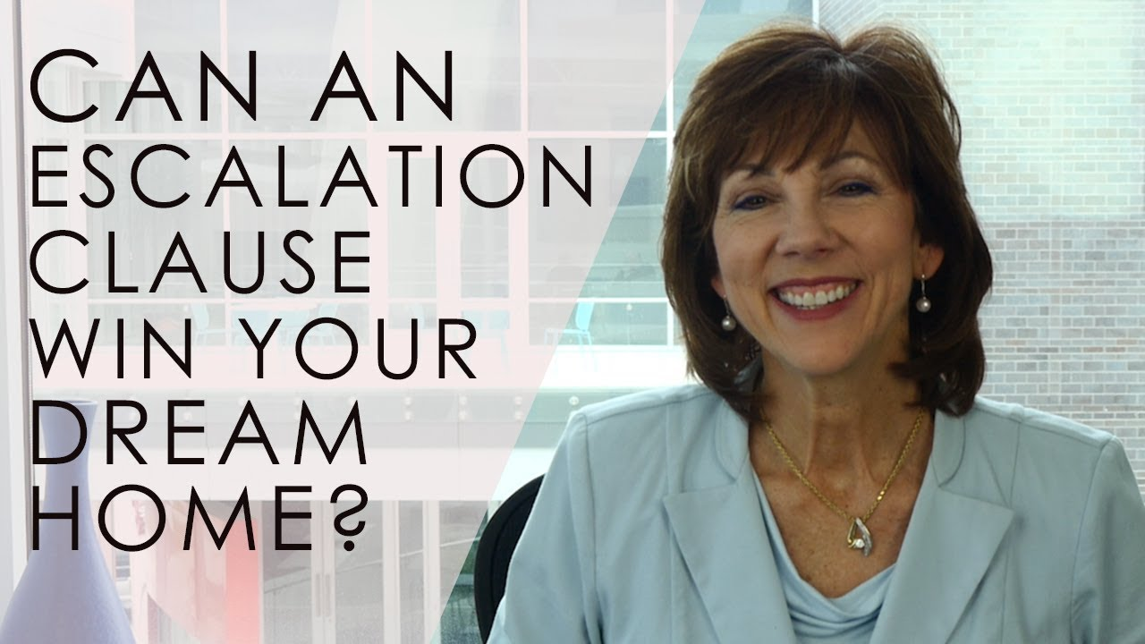 How Can an Escalation Clause Win You Your Dream Home?