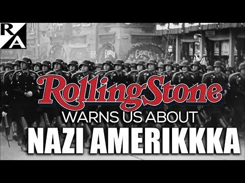 Right Angle: Rolling Stone Warns Us About Nazi Amerikkka
