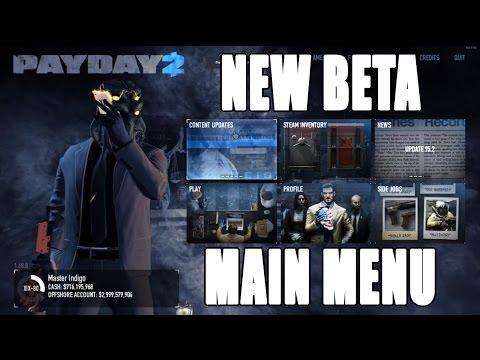 PAYDAY 2 NEW MAIN MENU (Beta)