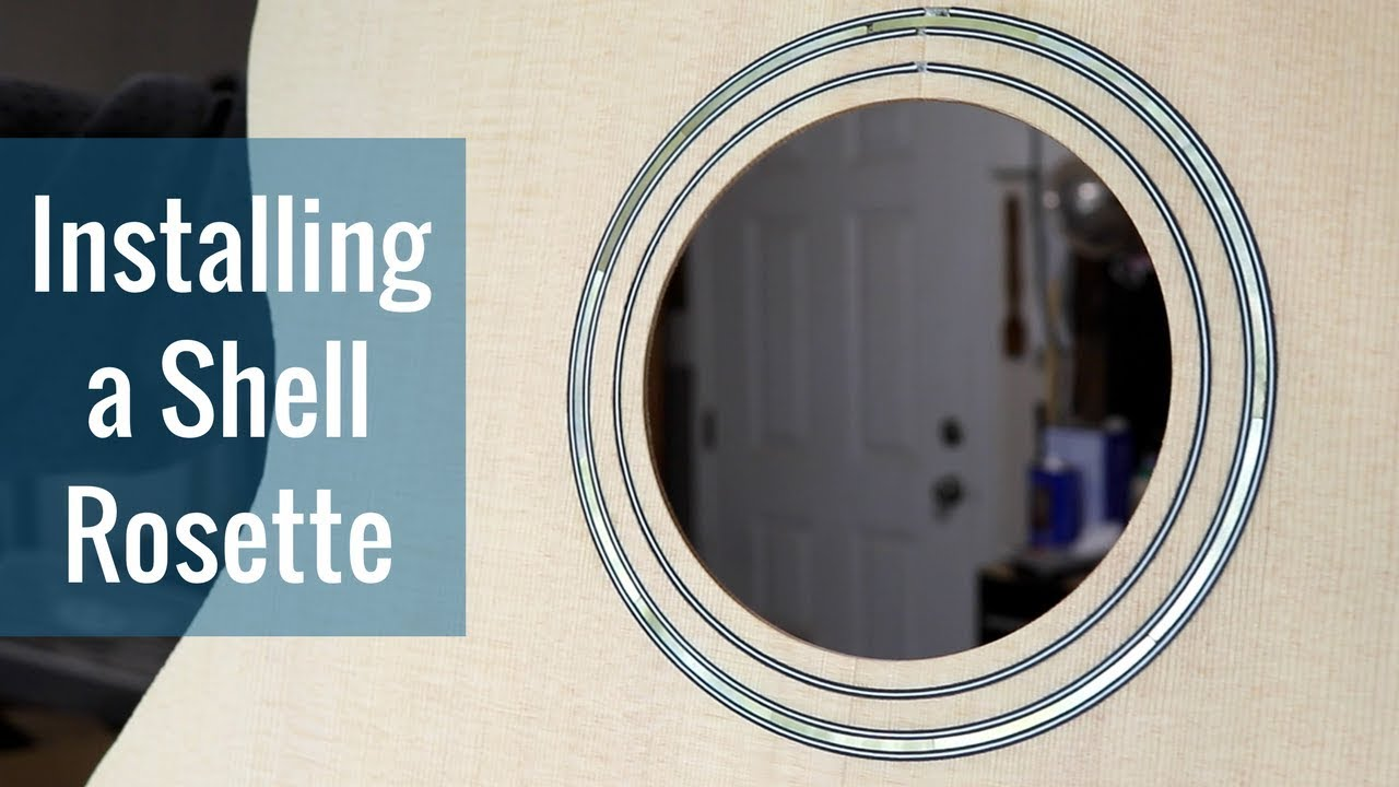 Installing a Shell Rosette (Ep 14 – Acoustic Guitar Build)