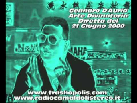 Gennaro D'Auria – Diretta integrale di Arte Divinatoria del 21 Giugno 2000