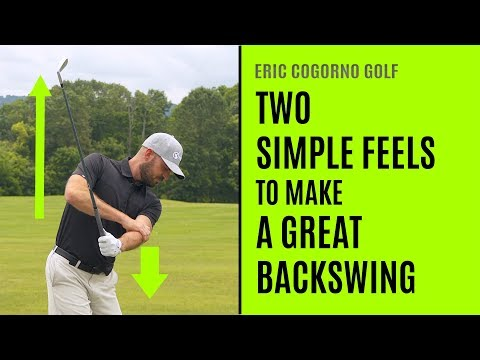 GOLF: Two Simple Feels To Make A Great Backswing