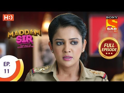 Maddam Sir - Ep 11 - Full Episode - 9th March 2020