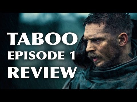 Taboo (Starring Tom Hardy): Season 1 Episode 01 Recap, Review, Questions, & Theories