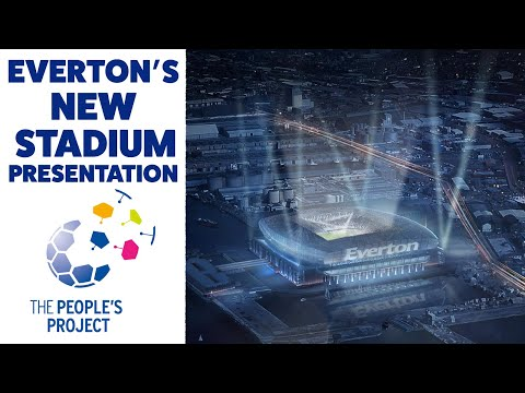 Video: EVERTON'S NEW STADIUM PRESENTATION IN FULL | BRAMLEY-MOORE DOCK + GOODISON LEGACY PLANS REVEALED