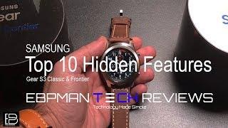 Top 10 Hidden Features and Tips: Samsung Gear S3 Classic & Frontier:
