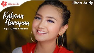 Download Lagu Jihan Audy - Kakean Harapan [OFFICIAL M/V] Mp3