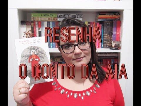 RESENHA | O CONTO DA AIA | Ep. #69