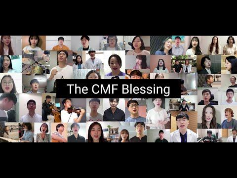 The CMF Blessing | 축도 (이중언어버전) — Christian Medical Fellowship (Korea) sing 'The Blessing' over Korea