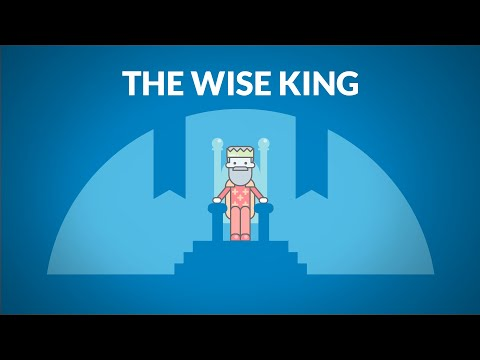 The Fable of the Wise King