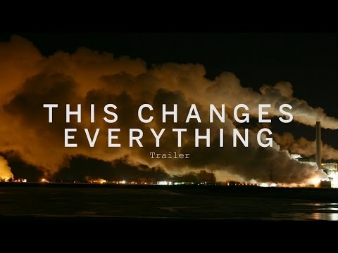 This Changes Everything Trailer
