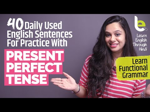 Present Perfect Tense Uses - 40 Daily Use English Speaking Sentences For Practice | Grammar Lesson