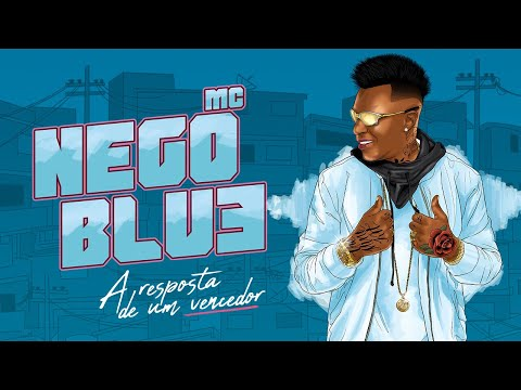 mc nego blue - Tweet o video: http://clicktotweet.com/10a00 Download: http://www.sharebeast.com/2yy7egzm2zg0 Artista: MC Nego Blue Dirigido por: KondZilla® Produção Musical...