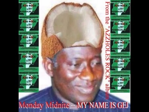 Monday Midnite--MY NAME IS GEJ