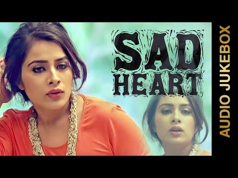 Video New Punjabi Songs 2015 || SAD HEART || AUDIO JUKEBOX || Punjabi Sad Songs 2015 download in MP3, 3GP, MP4, WEBM, AVI, FLV January 2017