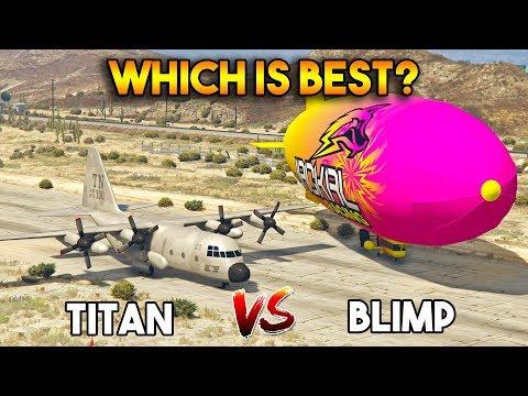 GTA 5 ONLINE : TITAN VS BLIMP (WHICH IS BEST?)