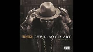 """E 40 """"All I KNow"""" Feat  K CAMP & Casey Veggies"""
