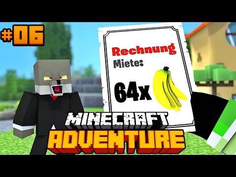 DIE RECHNUNG IST DA?! - Minecraft Adventure #06 [Deutsch/HD]