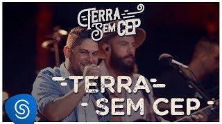 image of Jorge & Mateus - Terra Sem CEP [Terra Sem CEP] (Vídeo Oficial)