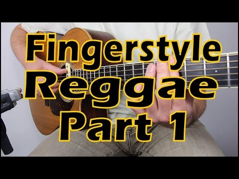 How To Play Fingerstyle Reggae - Part 1/5 - With Zane Charron