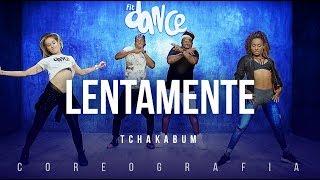 Lentamente - Tchakabum | FitDance TV (Coreografia) Dance Video