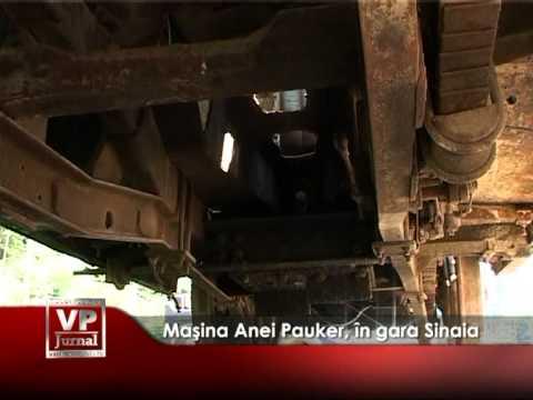 Maşina Anei Pauker e în Gara Sinaia