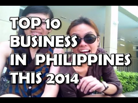 TOP 10 BUSINESS IDEAS 2014 IN PHILIPPINES