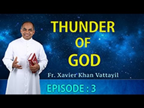 Thunder of God |Episode 3