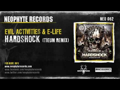 Evil Activities & E-Life - Hardshock (Tieum Remix)