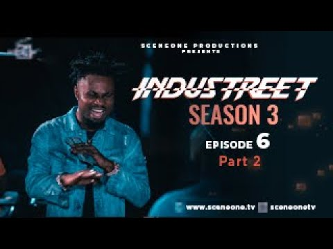 INDUSTREET S3EP06 (Part 2) - PLAYING WITH FIRE | Funke Akindele, Martinsfeelz, Sonorous, Mo Eazy