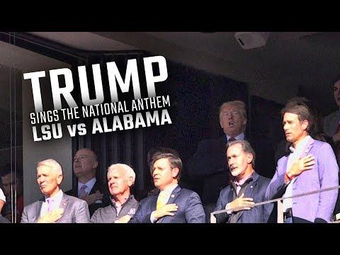 Watch President Donald Trump sing the National Anthem ahead of LSU vs Alabama