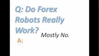 Forex robot that really works