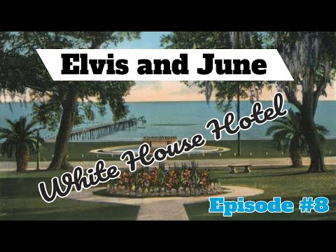Episode #8 Elvis Presley and June Juanico White House Hotel Biloxi The Spa Guy