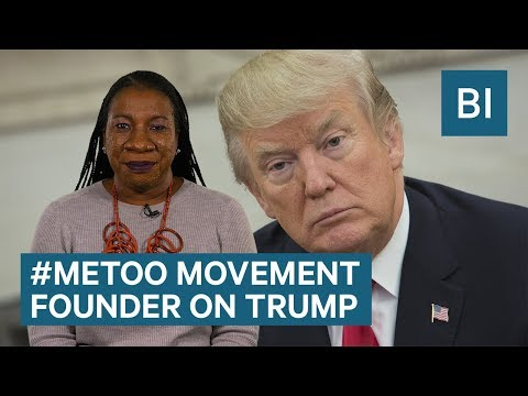 The Founder Of The #MeToo Movement On Trump