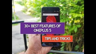 OnePlus 5 comes with Oxygen OS on top of Android 7.1.1 and here are the 30+ best features of OnePlus 5 along with some hidden tricks, tips and options. Stay tuned to Techniqued for the latest in mobile technology and hit that Subscribe button or click the link below:http://www.youtube.com/user/nirmaltv?sub_confirmation=1Contact Info:Twitter: @nirmaltv (https://twitter.com/nirmaltv )Facebook: http://www.facebook.com/techniquedGoogle+: http://google.com/+TechniquedInstagram: http://instagram.com/nirmaltvWebsite: http://www.nirmaltv.com