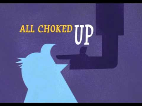 All Choked Up - Sucker