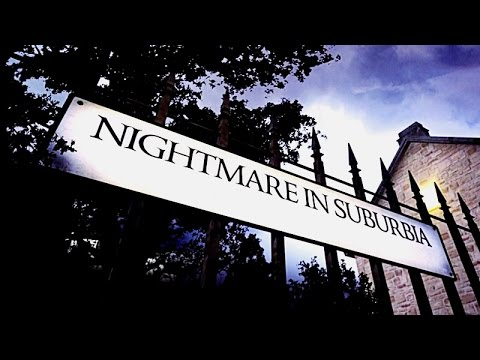 Nightmare in Suburbia ~ Death for Dinner