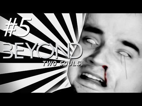 FAITH IN HUMANITY LOST! – Beyond: Two Souls – Gameplay, Walkthrough – Part 5