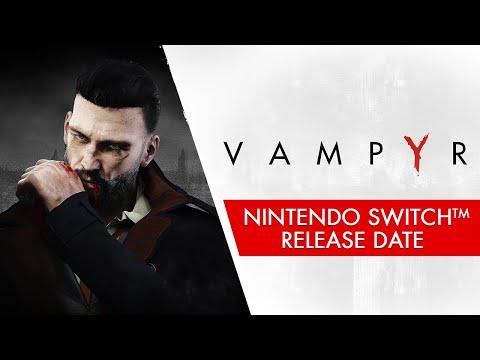 Vampyr - Nintendo Switch Release Date Trailer de Vampyr
