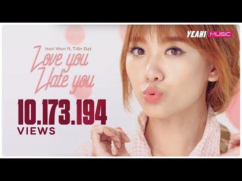 Love You, Hate You | Hari Won ft. Tiến Đạt
